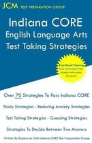 Indiana CORE English Language Arts - Test Taking Strategies
