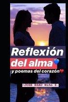 Reflexi�n del alma y poemas del coraz�n