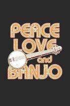 Peace Love and Banjo