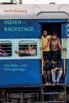 Indien - Backstage: Eine Reisereportage - Mit Bahn und Bus durch das Land