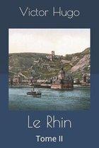 Le Rhin: Tome II