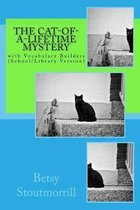 The Cat-of-a-Lifetime Mystery: with Vocabulary Builders (School/Library Version)