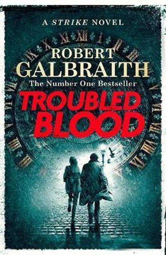 Boek cover Troubled Blood van Robert Galbraith (Hardcover)