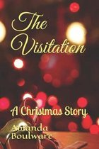 The Visitation: A Christmas Story
