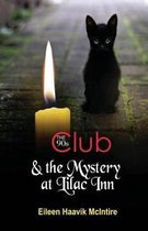 The 90s Club & the Mystery at Lilac Inn