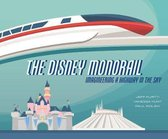 The Disney Monorail