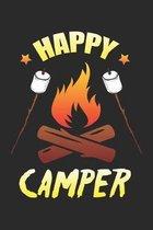 Happy Camper: Lagerfeuer Marshmallow Camping Notizbuch liniert DIN A5 - 120 Seiten f�r Notizen, Zeichnungen, Formeln - Organizer Sch
