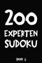 200 Experten Sudoku Band 6: Puzzle R�tsel Heft, 9x9, 2 R�tsel pro Seite