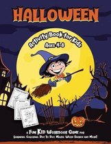 Halloween Activity Book for Kids: Fantastic activity book for boys and girls; Word Search, Mazes, Coloring Pages, Connect the dots, how to draw tasks;