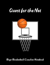 Quest For The Net: Boys Basketball Coaches Notebook