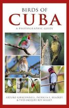 Photographic Guide to the Birds of Cuba
