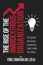 The Rise of the Ambidextrous Organization