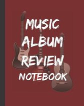 Music Album Review Notebook