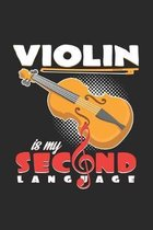 Violin is my second language: 6x9 Violin - dotgrid - dot grid paper - notebook - notes