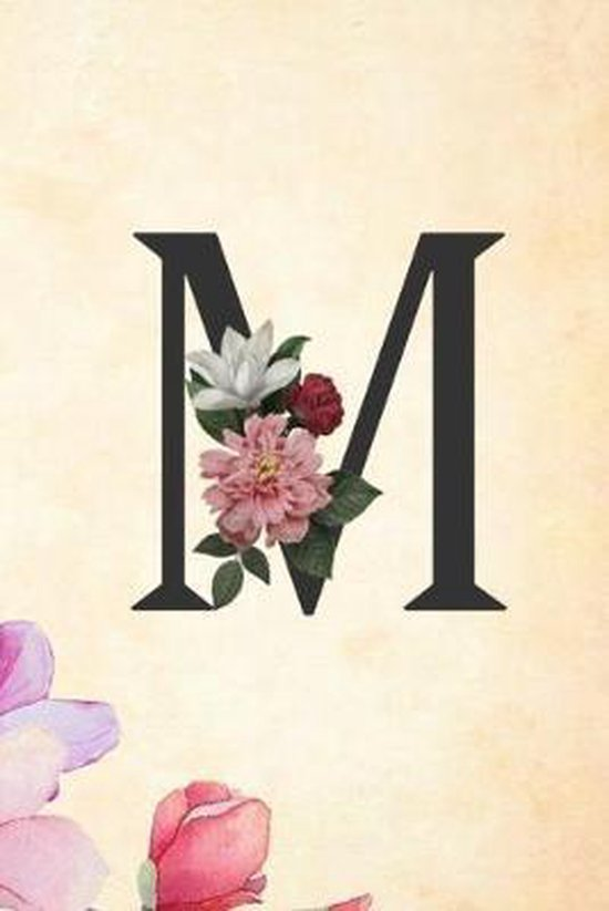 M: Cute Initial Monogram Letter M College Ruled Notebook M Letter Floral Notebook for Men, Girls and Women