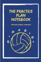 The Practice Plan Notebook for Volleyball Coaches