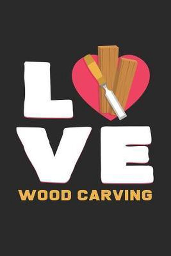 Love wood carving: 6x9 Wood Carving - grid - squared paper - notebook - notes