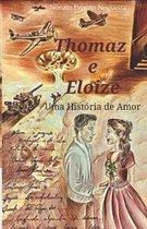 Thomaz e Eloize: Uma Hist�ria de Amor