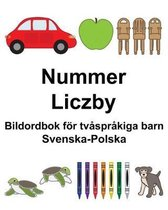 Svenska-Polska Nummer/Liczby Bildordbok foer tvasprakiga barn