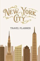 New York City Travel Planner: Travel Organizer and Vacation Planner for 28 Trips - Checklists, Trip Itinerary, Notes and More - Convenient, Travel S