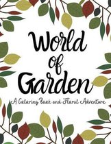 world of garden: A coloring Book And Floral Adventure Secret Garden Coloring Page for Garden Lover An Adult Coloring Book Featuring ant
