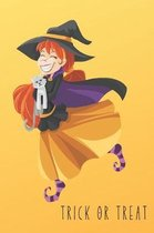 Trick Or Treat: Happy Witch Notebook Perfect Halloween Gift
