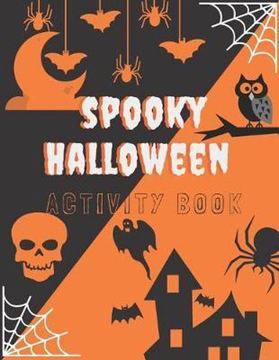 Spooky Halloween Activity Book: A Unique Coloring and Activity Book for Children