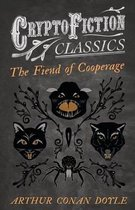 The Fiend of the Cooperage (Cryptofiction Classics)