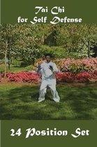 Tai Chi For Self Defense: 24 Position set