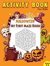 My First Maze Book Halloween Activity Book For Kids: Ages 4-8 Perfect Gift