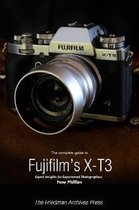 The Complete Guide to Fujifilm's X-T3 (B&W Edition)