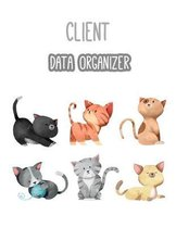 Client Data Organizer: Client Tracking Book, Customer Log Book, Client Profile Tracker Book, Personal Client Record Book Customer Information