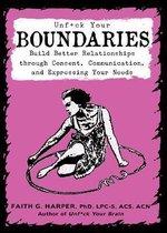Unfuck Your Boundaries