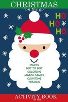 Christmas on the go Activity Book for Kids