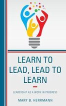Learn to Lead, Lead to Learn