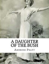A Daughter Of The Bush