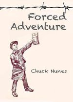 Forced Adventure