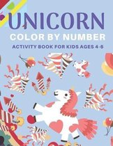 Unicorn Color by Number Activity Book for Kids Ages 4-6