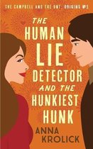 The Human Lie Detector and the Hunkiest Hunk
