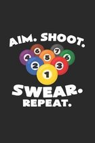 Aim shoot swear repeat: 6x9 Billiards - grid - squared paper - notebook - notes