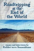 Roadtripping at the End of the World