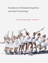 Handbook of Embodied Cognition and Sport Psychology