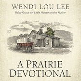 A Prairie Devotional
