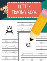 Letter Tracing Book: Practice Writing Letters for Pre K, Preschool, Kindergarten, and Kids Ages 3-5 Learn to Write Alphabet A-Z and Words