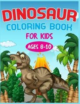 Dinosaur Coloring Book For Kids Ages 8-10