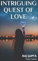 Intriguing Quest Of Love