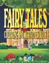 Fairy Tales Coloring and Activities Book for Kids