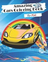 Amazing Cars Coloring Book for kids