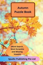 Autumn Puzzle Book (Word Search, Word Scramble and Missing Vowels)