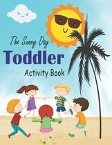 The Sunny Day Toddler Activity Book